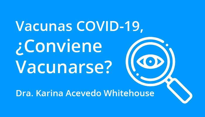 vacunas_covid19_convienen?